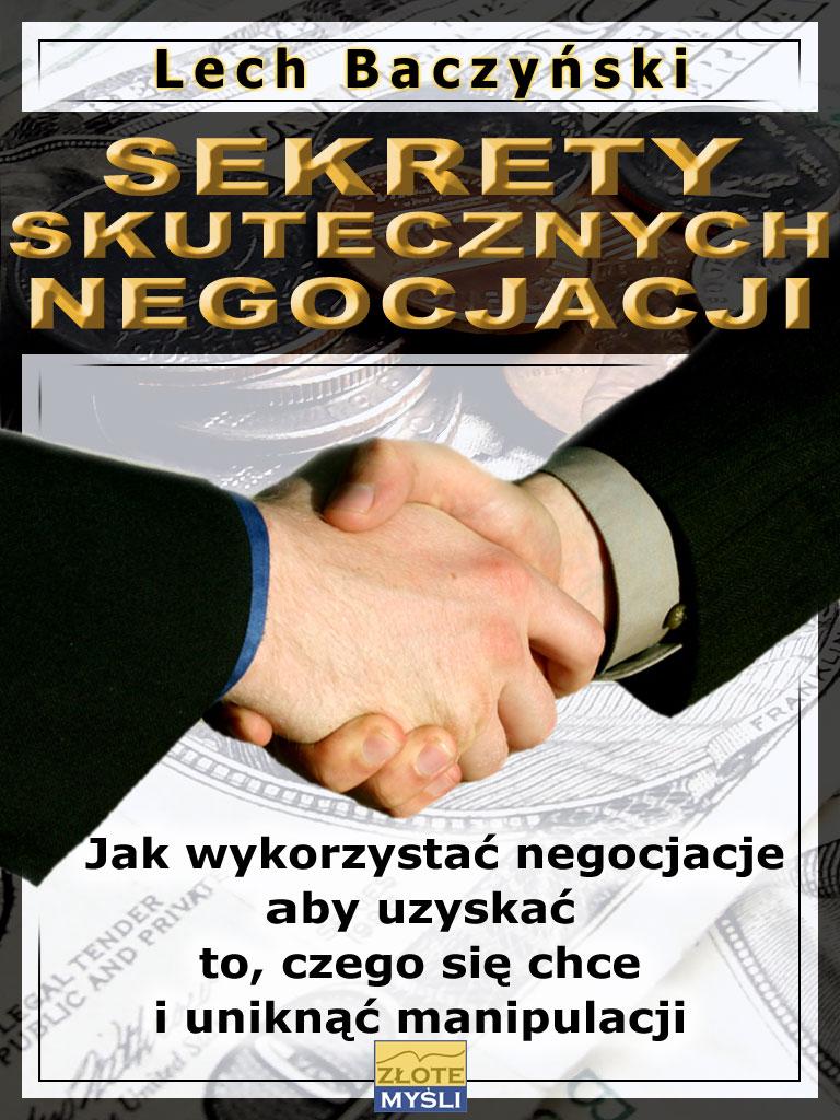 Lech Baczyński: Sekrety skutecznych negocjacji - okładka