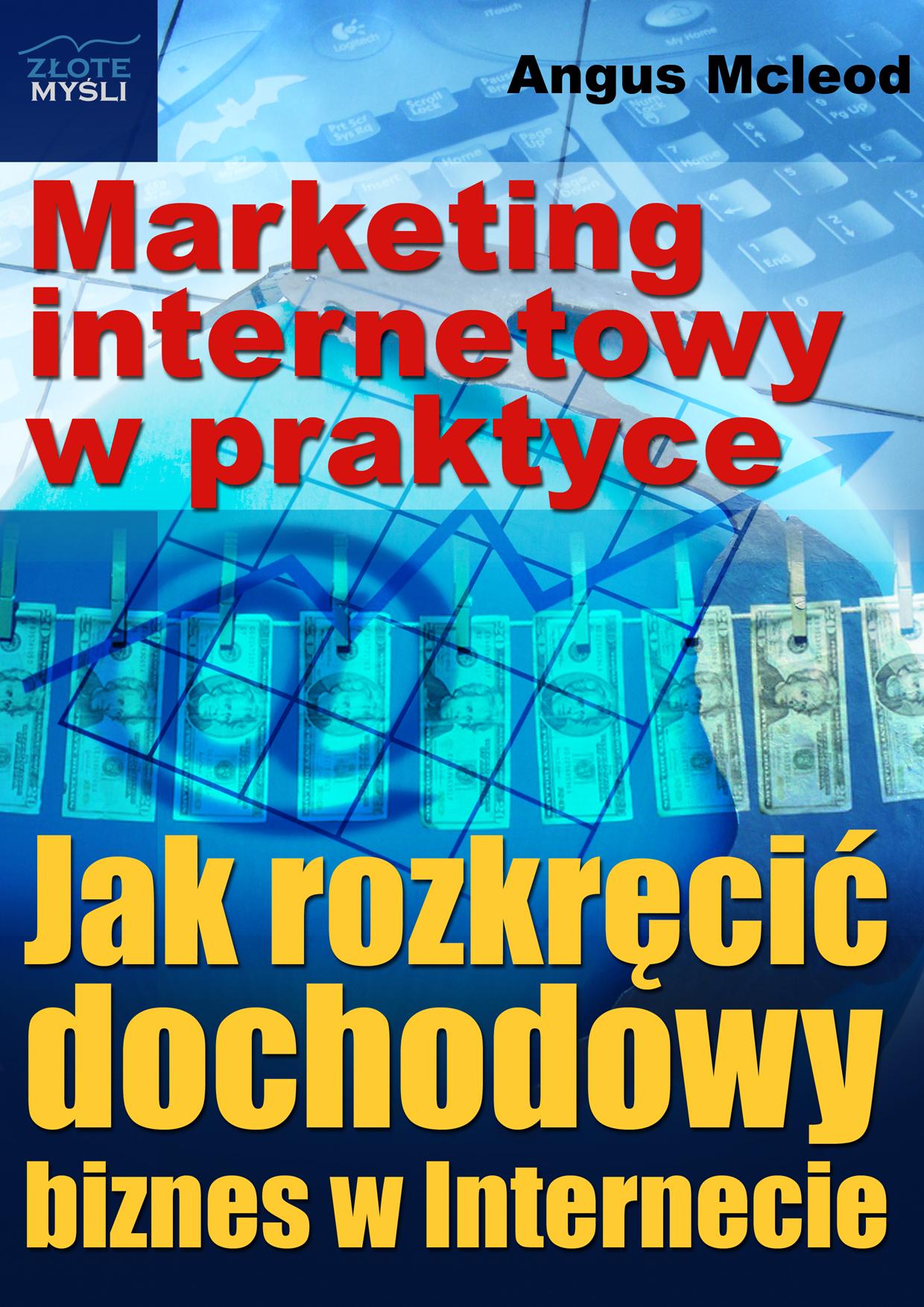 Angus Mcleod: Marketing internetowy w praktyce - okładka
