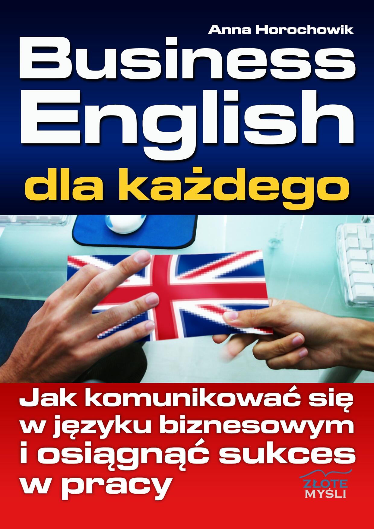Anna Horochowik: Business English dla każdego - okładka