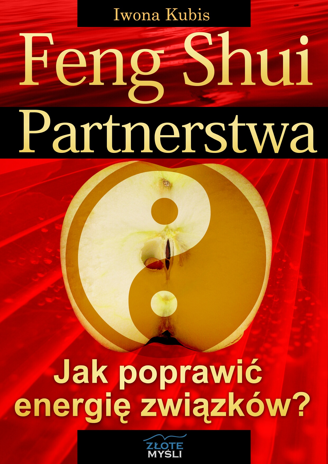 Iwona Kubis: Feng shui partnerstwa - okładka