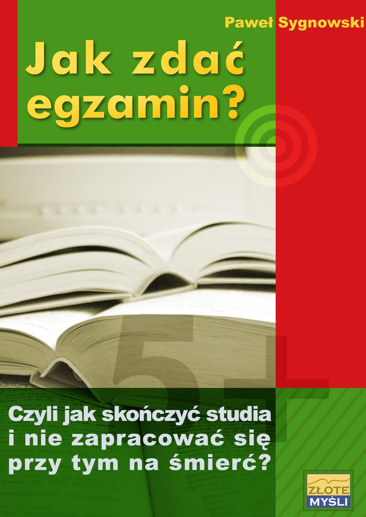 Paweł Sygnowski: Jak zdać egzamin? - okładka