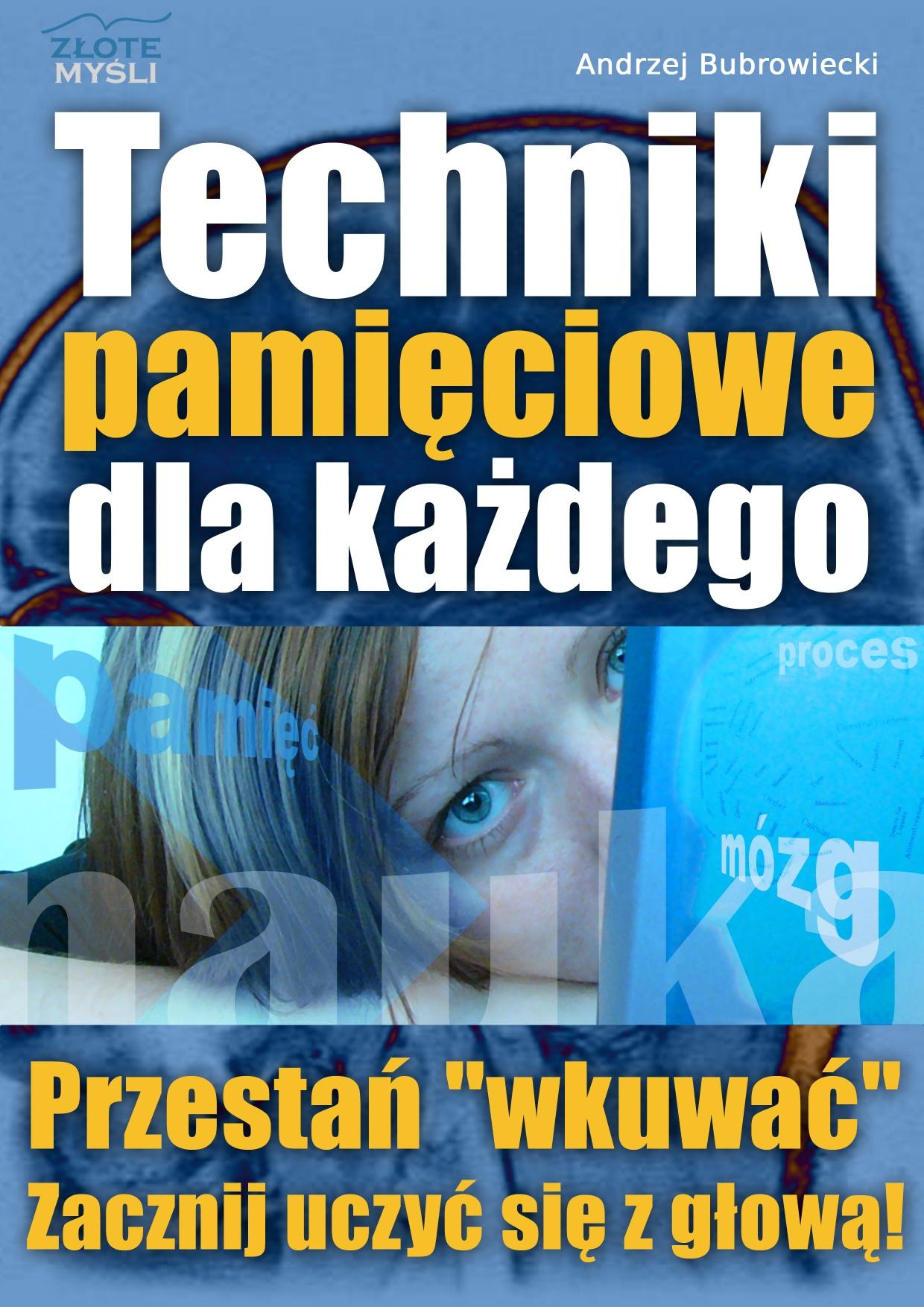 Andrzej Bubrowiecki: Techniki pamięciowe dla każdego - okładka