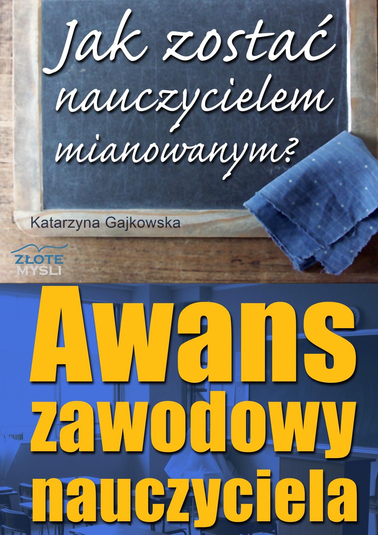 Katarzyna Gajkowska: Awans zawodowy nauczyciela - ok�adka