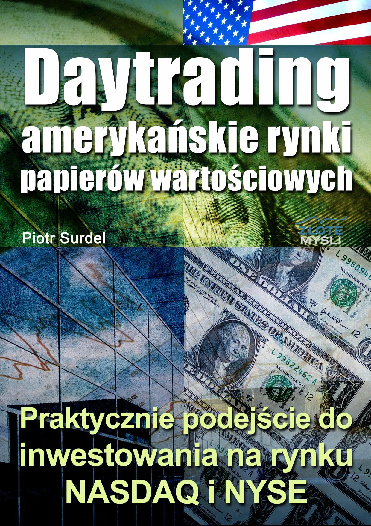 Piotr Surdel: Daytrading - amerykańskie rynki papierów wartościowych - okładka