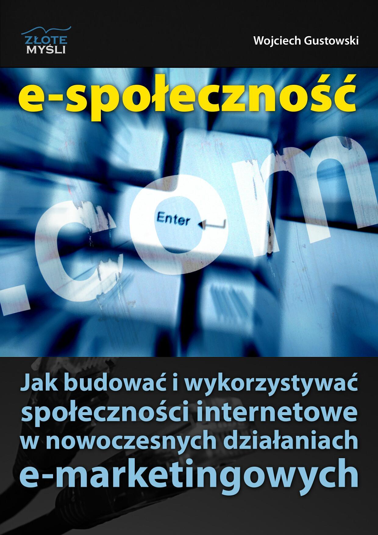 Wojciech Gustowski: E-społeczność - okładka