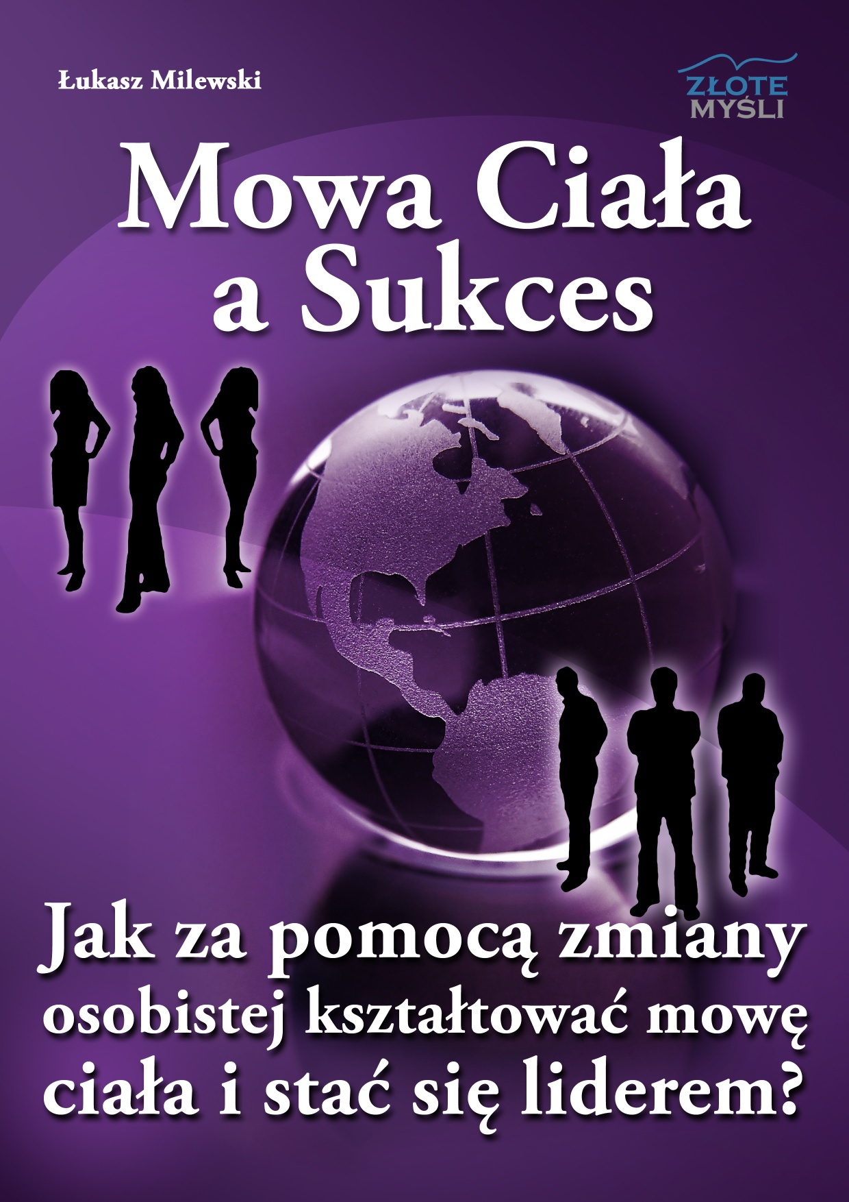 Łukasz Milewski: Mowa Ciała a Sukces - okładka