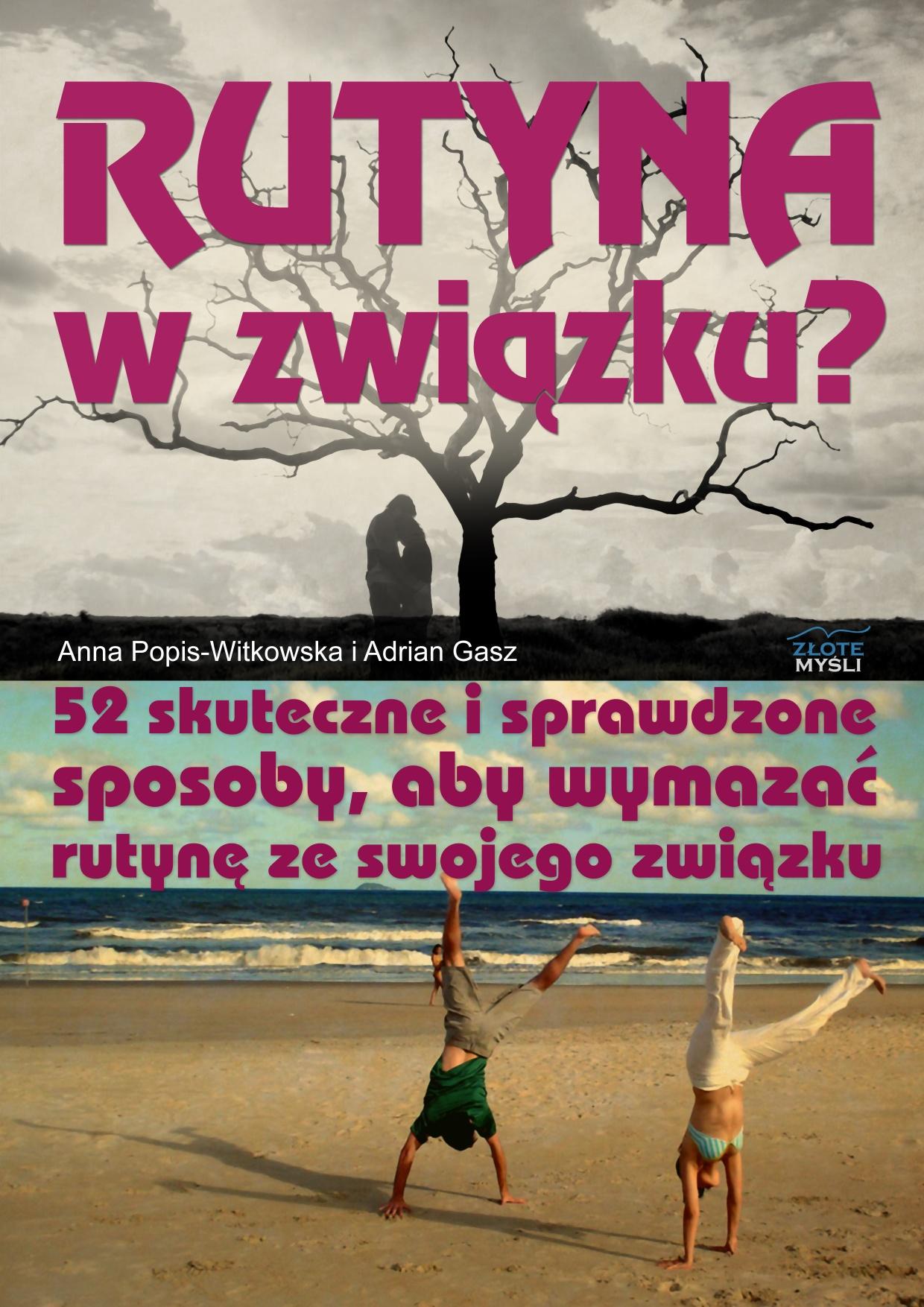 Anna Popis-Witkowska i Adrian Gasz: Rutyna w związku - okładka
