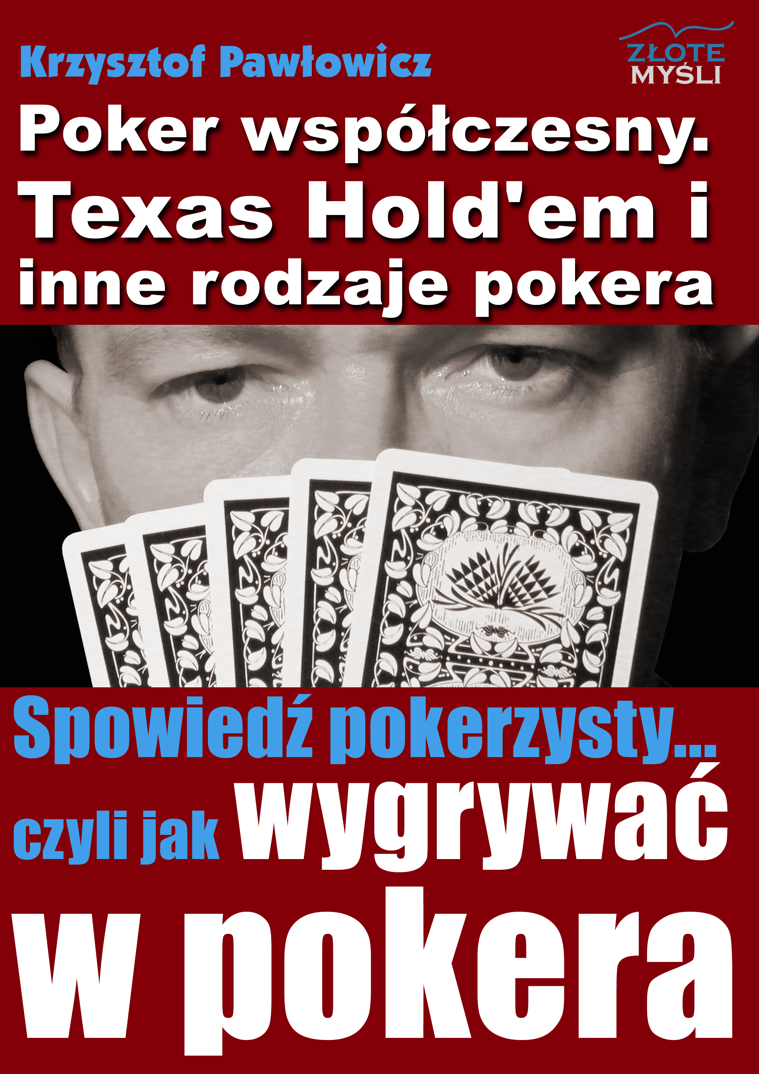 Krzysztof Pawłowicz: Poker współczesny. Texas Hold'em i inne odmiany pokera - okładka