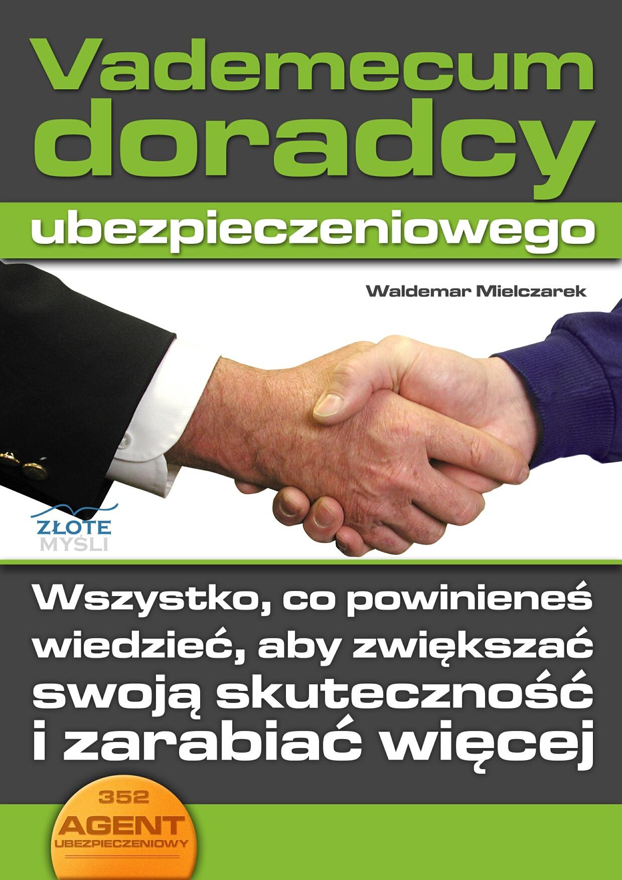 Waldemar Mielczarek: Vademecum doradcy ubezpieczeniowego - okładka
