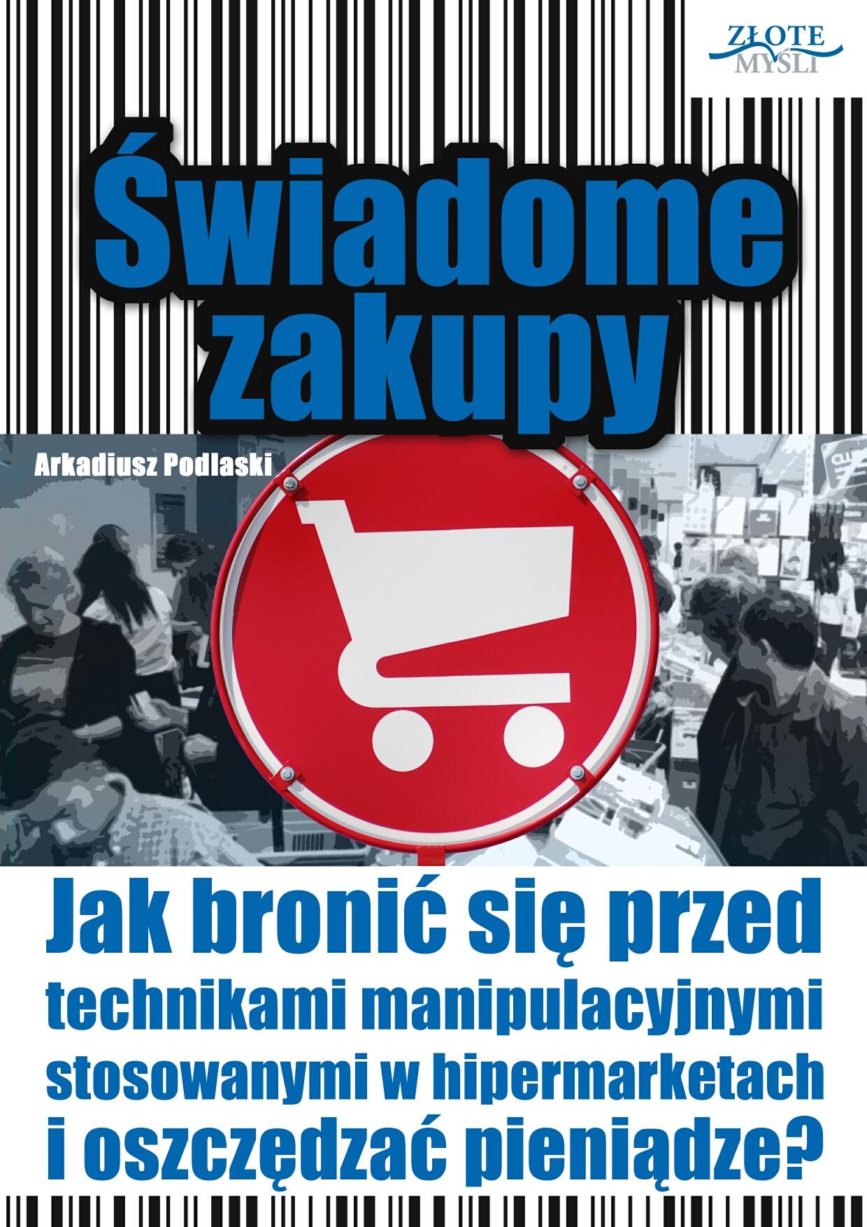 Arkadiusz Podlaski: Świadome zakupy - okładka