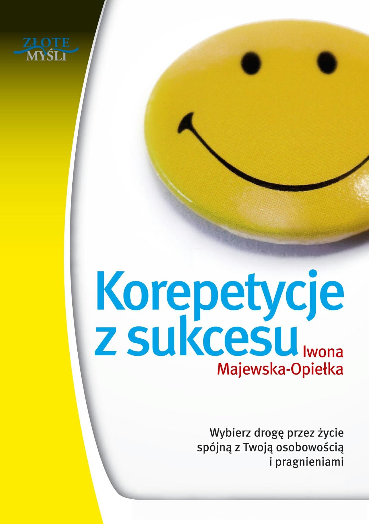 Iwona Majewska-Opiełka: Korepetycje z sukcesu - okładka