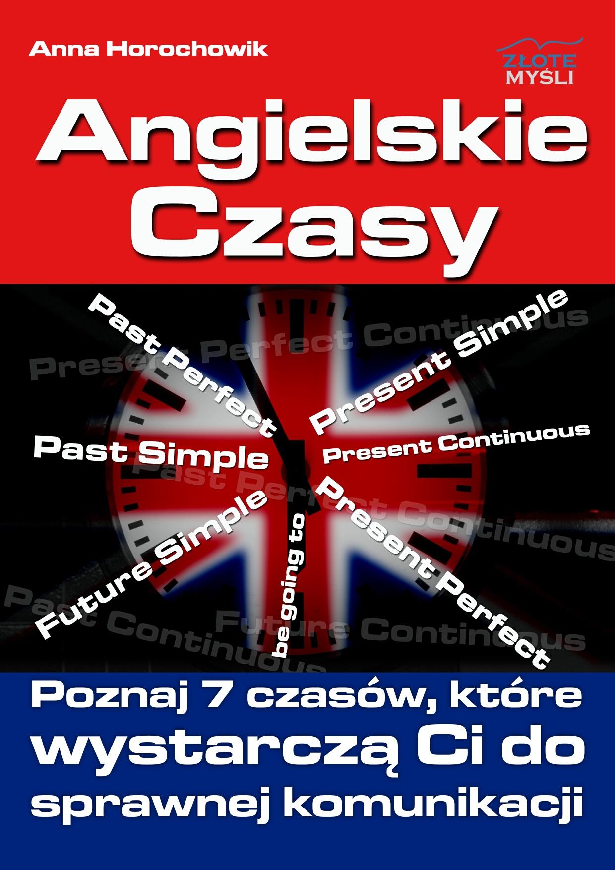 Anna Horochowik: Angielskie czasy - okładka