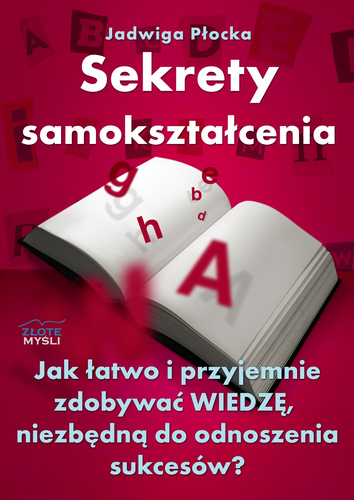 Jadwiga Płocka: Sekrety samokształcenia - okładka