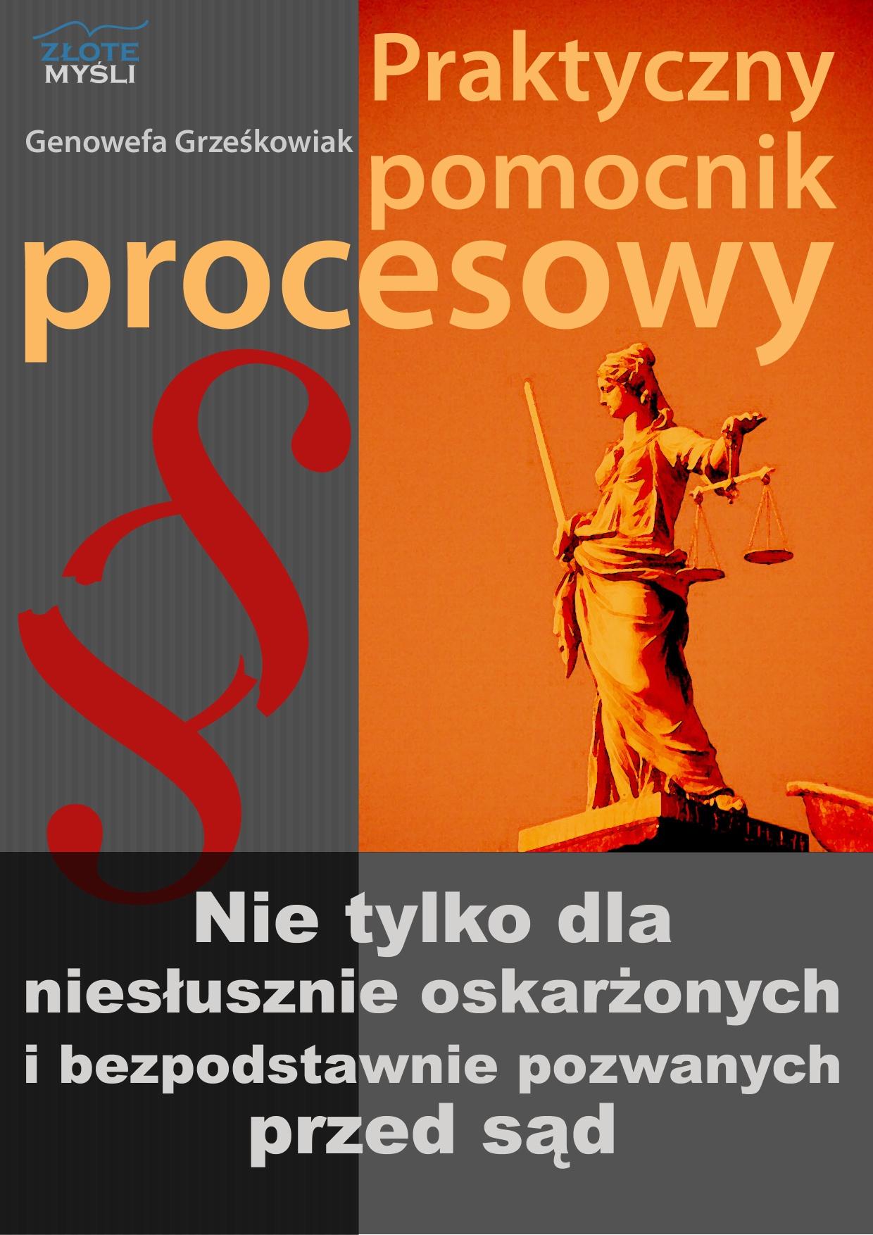 Genowefa Grześkowiak: Praktyczny pomocnik procesowy - okładka