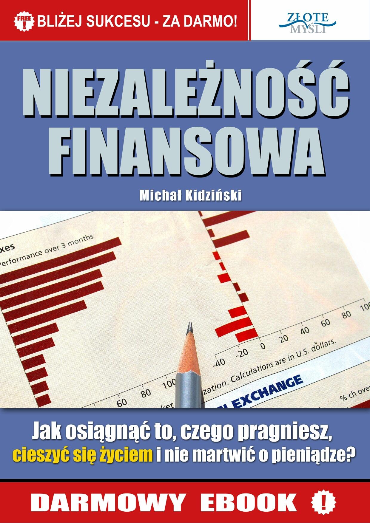 Michał Kidziński: Niezależność finansowa - okładka