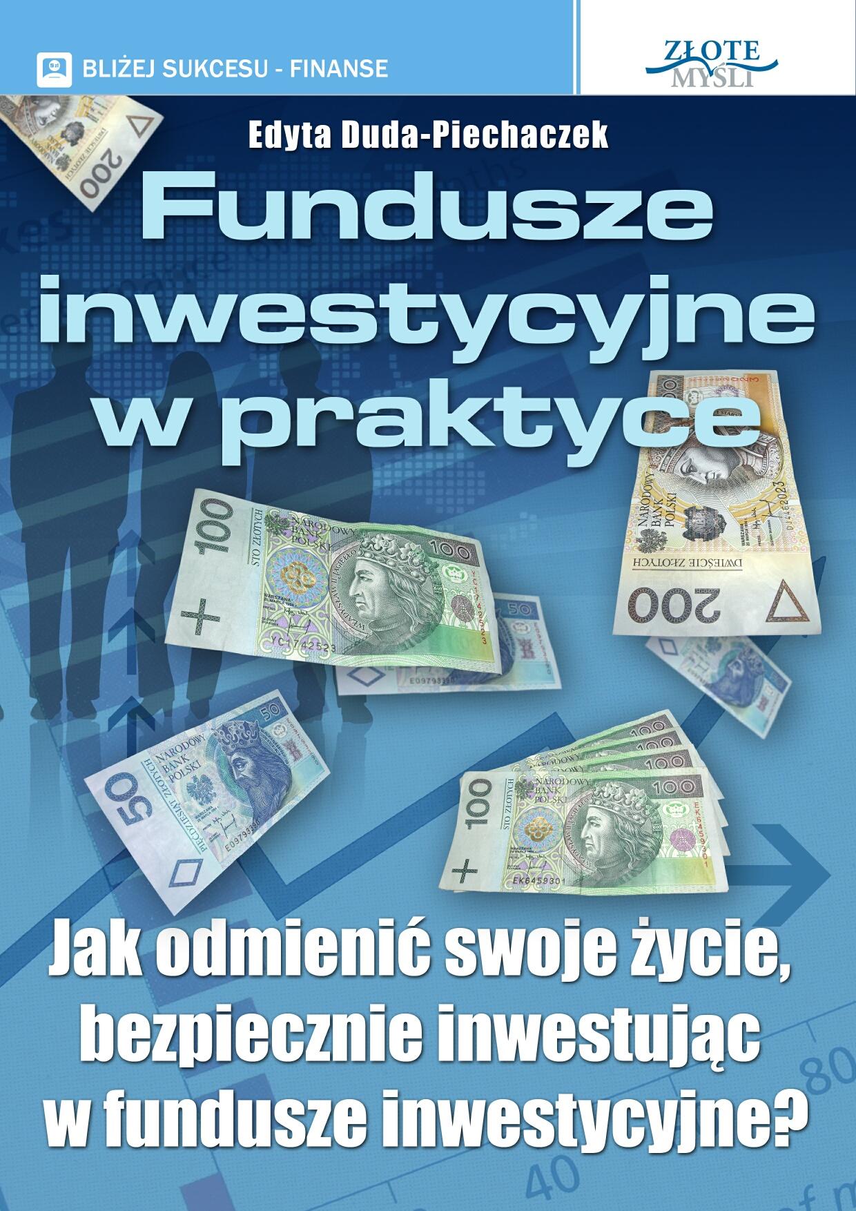 Edyta Duda-Piechaczek: Fundusze inwestycyjne w praktyce - okładka