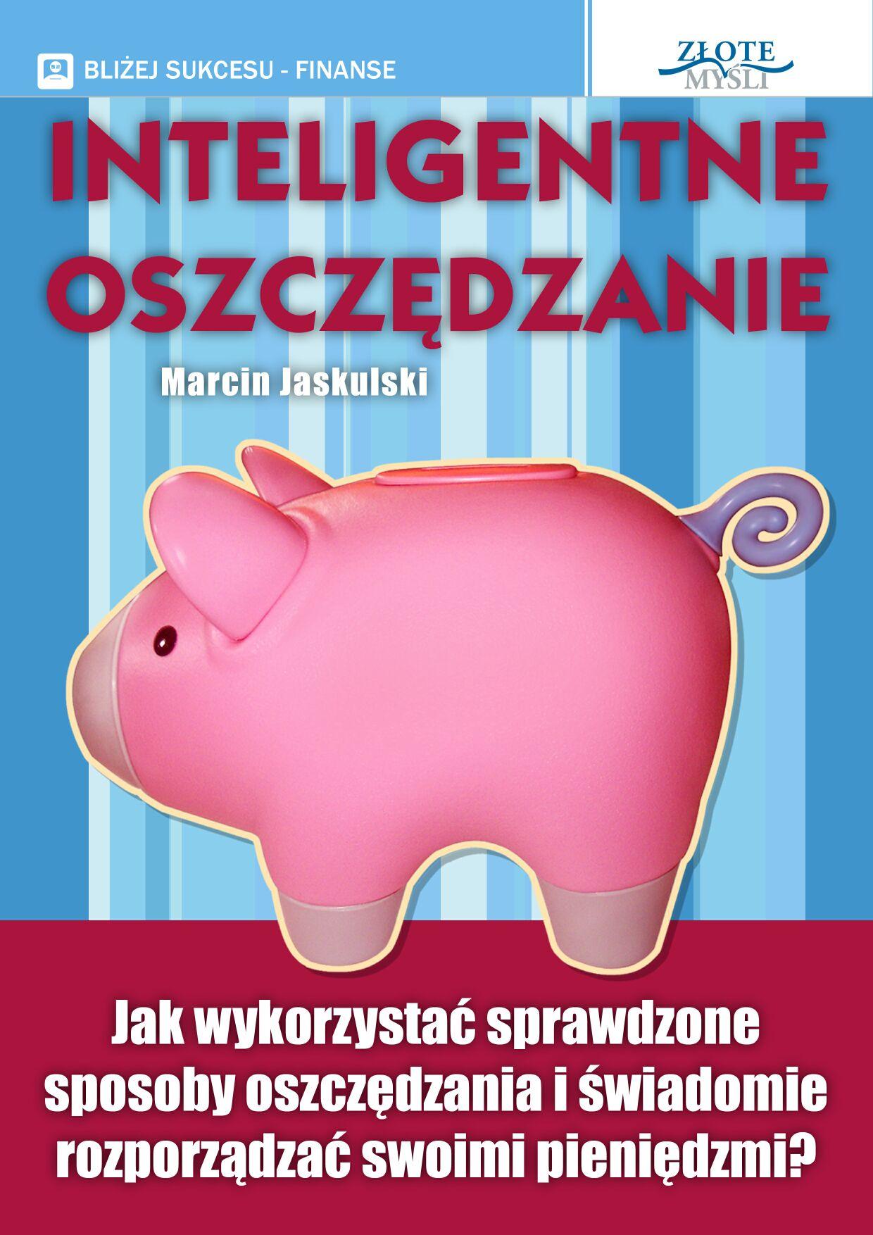 Marcin Jaskulski: Inteligentne oszczędzanie - okładka