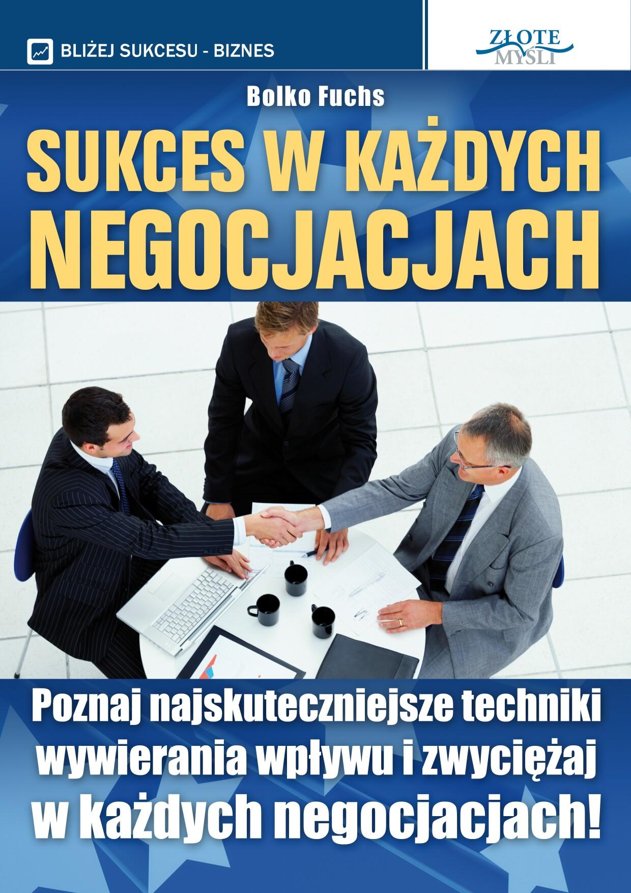 Bolko Fuchs: Sukces w każdych negocjacjach - okładka