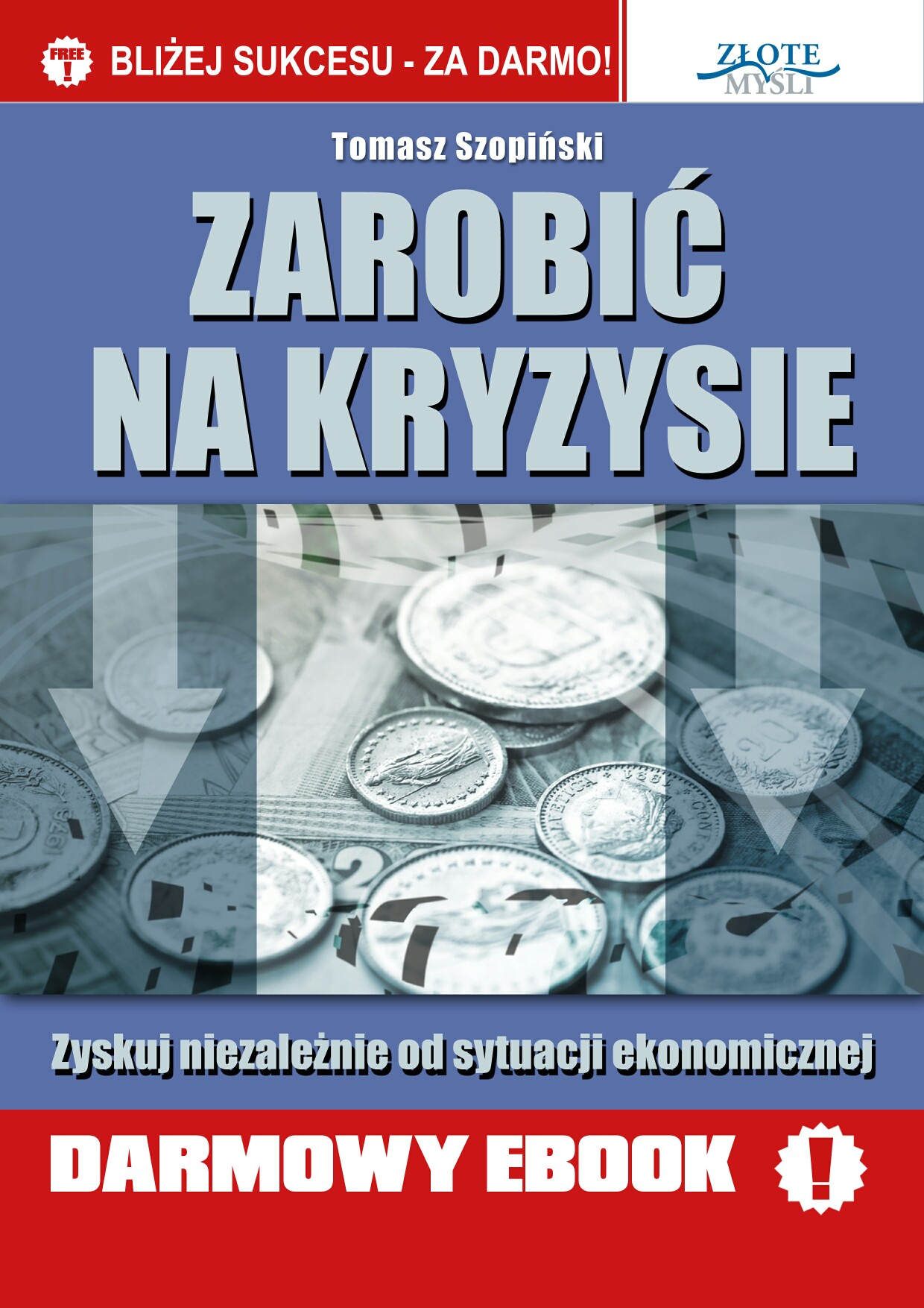 Tomasz Szopiński: Zarobić na kryzysie - okładka