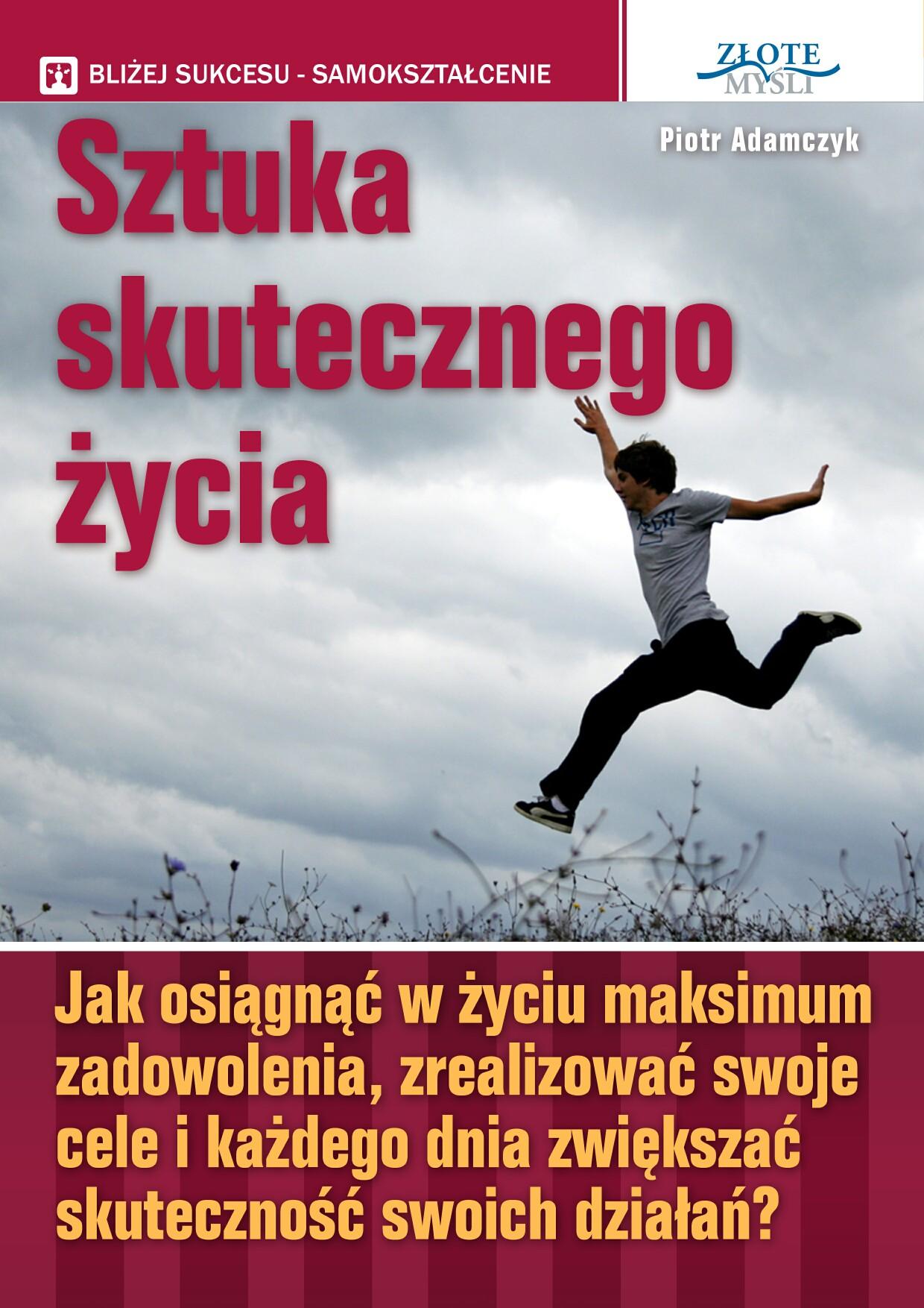 Piotr Adamczyk: Sztuka skutecznego życia - okładka