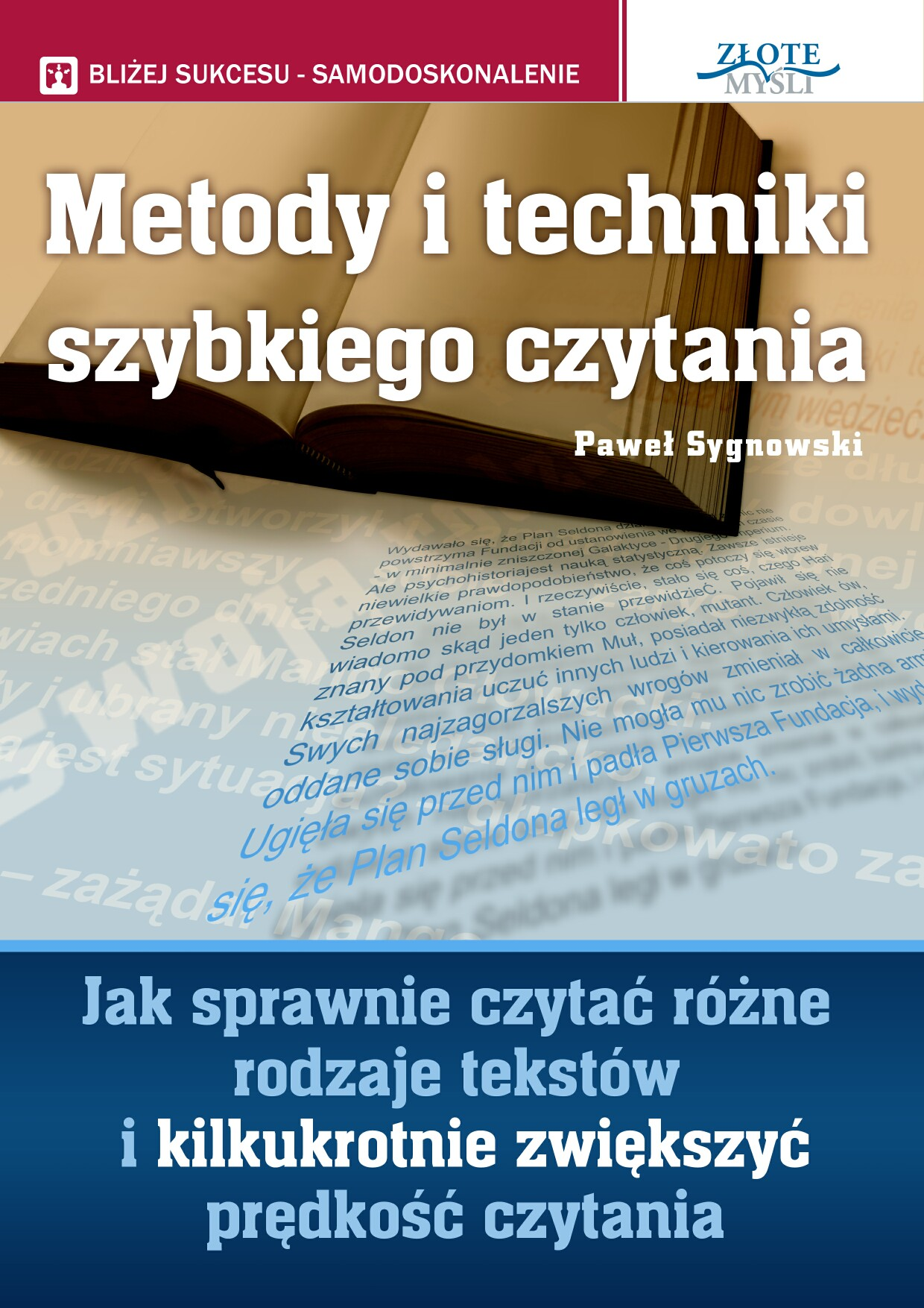 Paweł Sygnowski: Metody i techniki szybkiego czytania - okładka