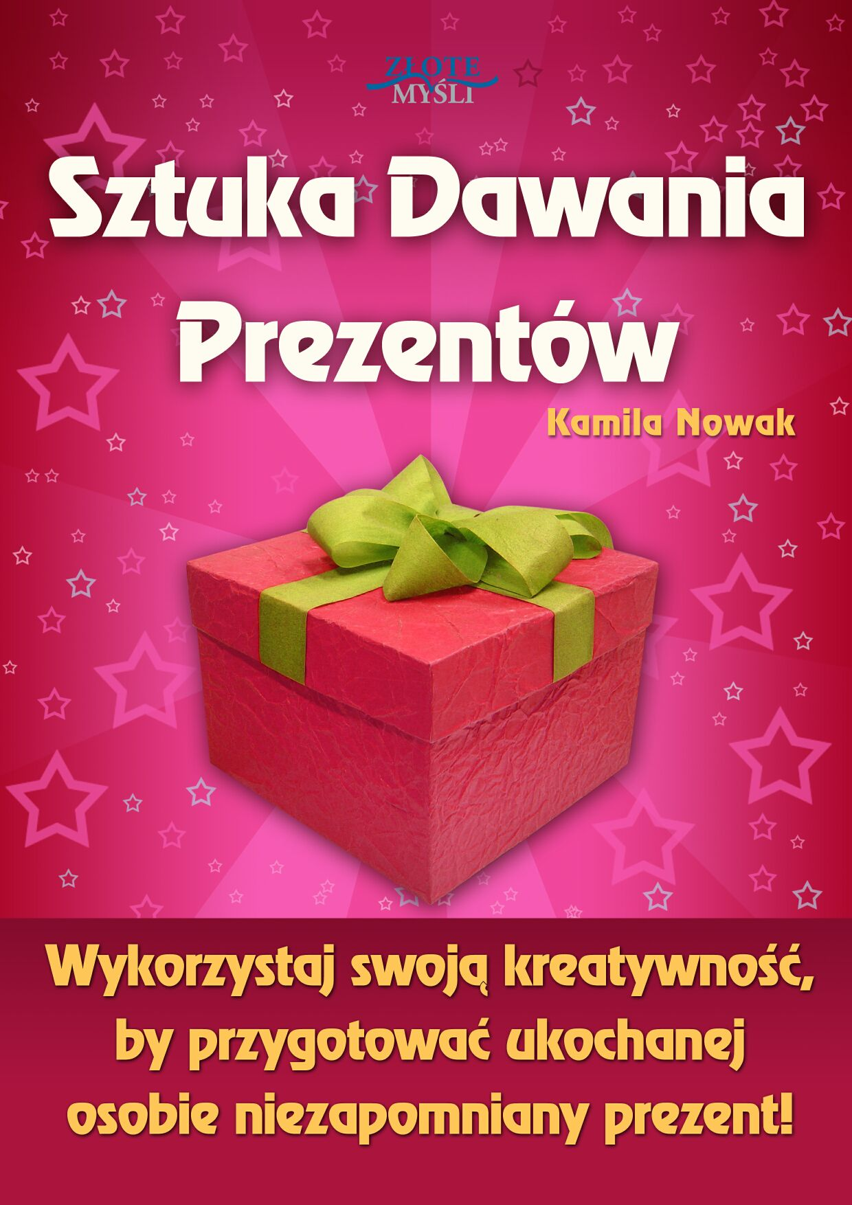 Kamila Nowak: Sztuka Dawania Prezentów - okładka