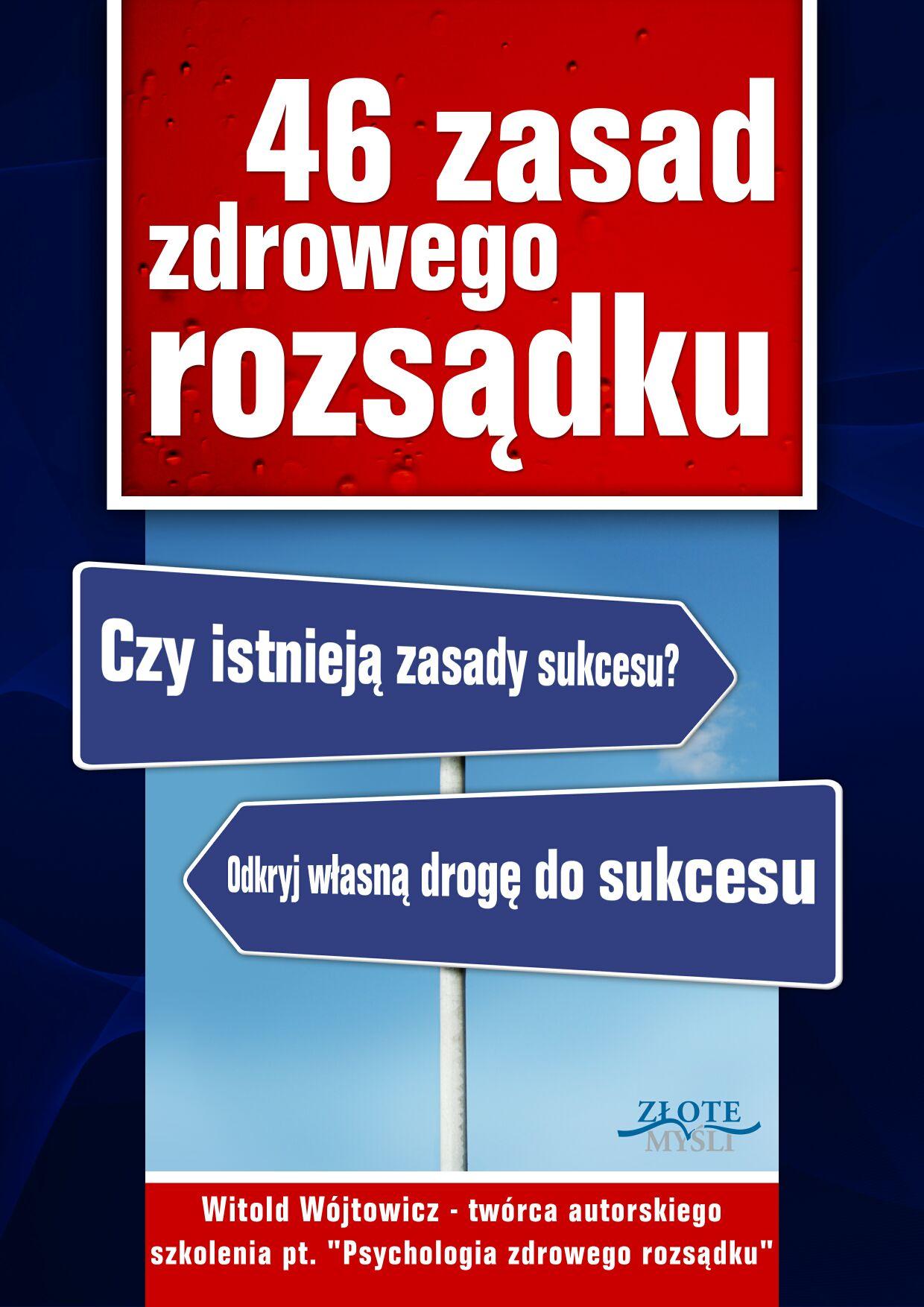 Witold Wójtowicz: 46 zasad zdrowego rozsądku - okładka