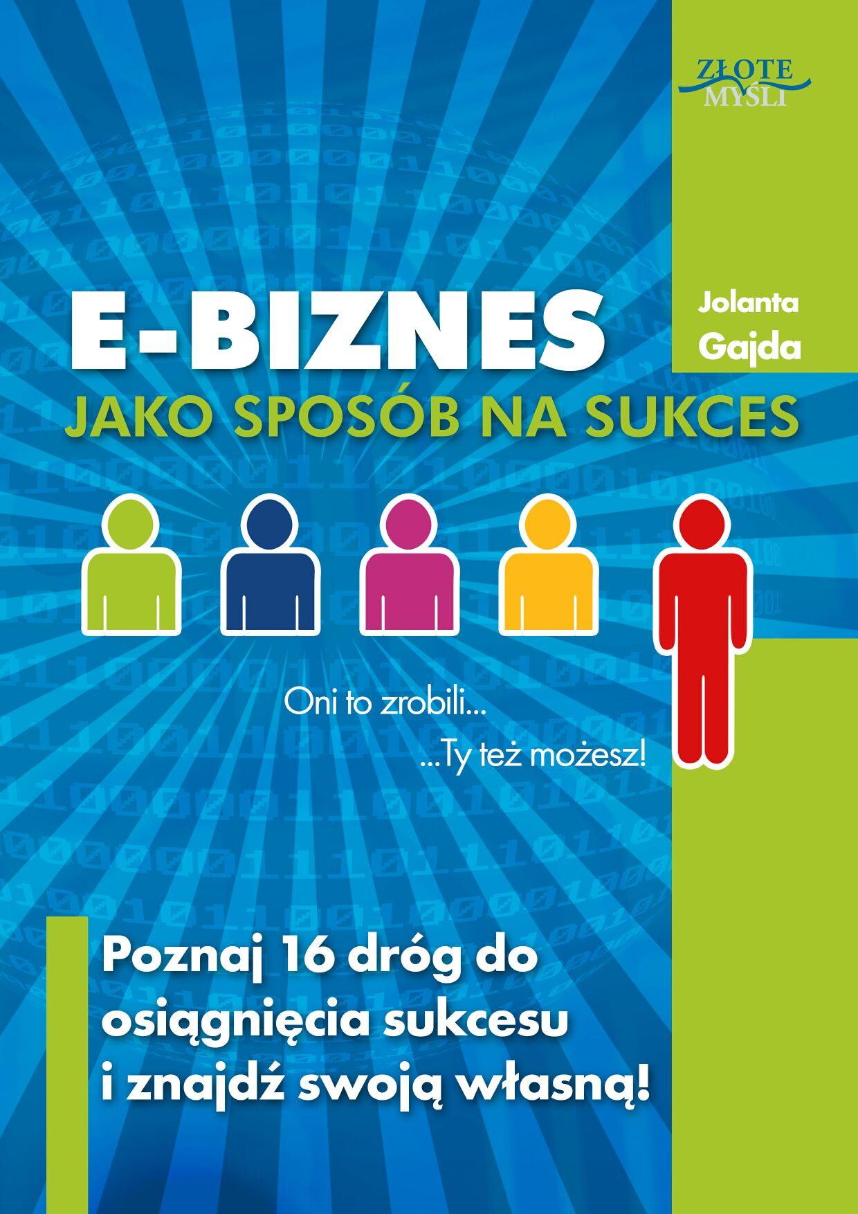 Jolanta Gajda : E-biznes jako sposób na sukces - okładka