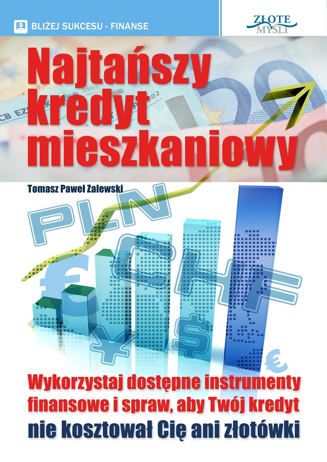 Tomasz Paweł Zalewski: Najtańszy kredyt mieszkaniowy - okładka