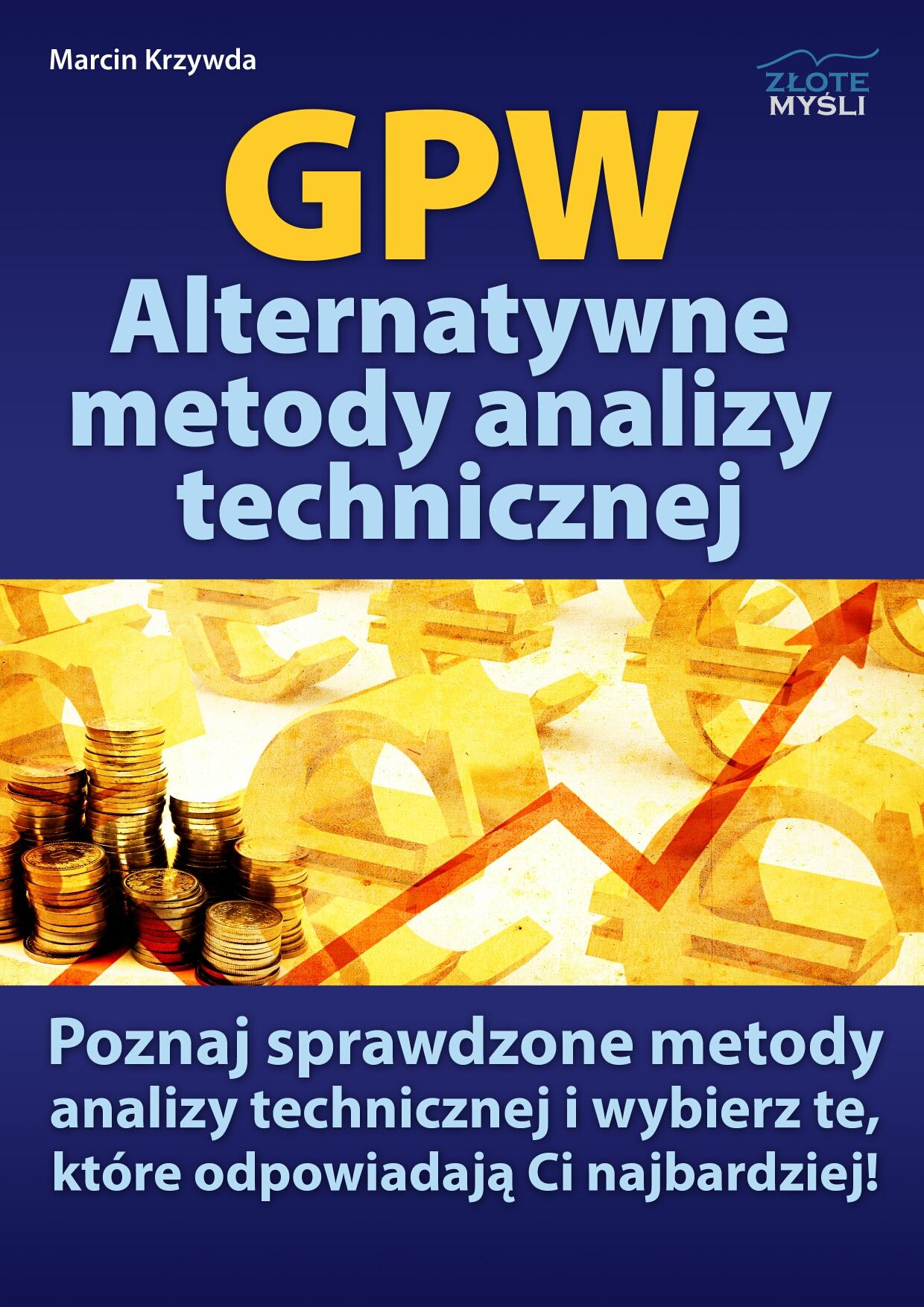 Marcin Krzywda: GPW  IV - Analiza techniczna w praktyce - okładka