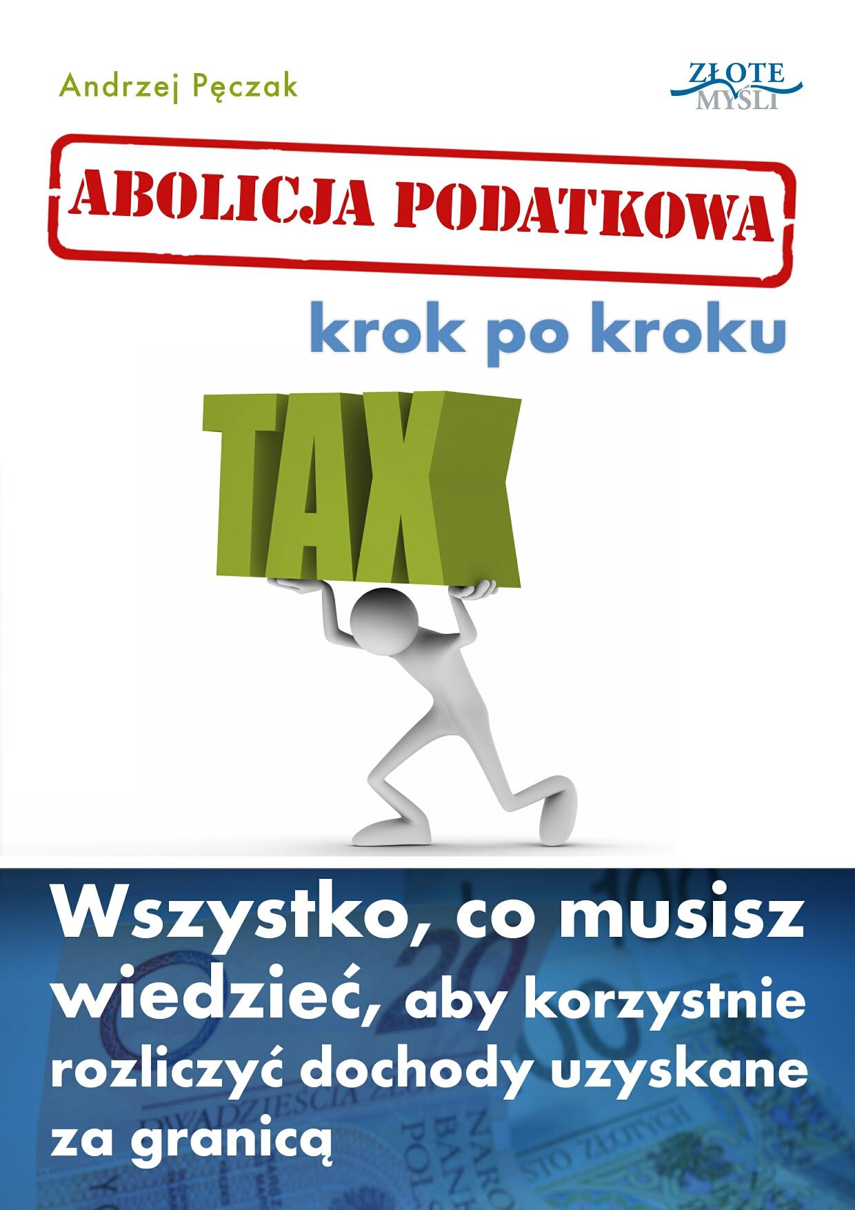 Andrzej Pęczak: Abolicja podatkowa. Krok po kroku - okładka