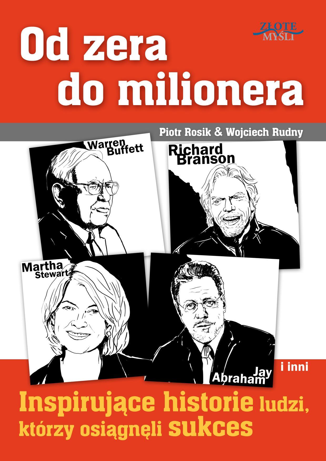 Piotr Rosik, Wojciech Rudny: Od zera do milionera - okładka