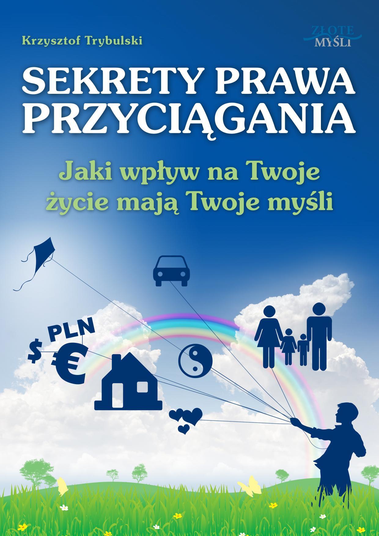 Krzysztof Trybulski: Sekrety prawa przyciągania - okładka