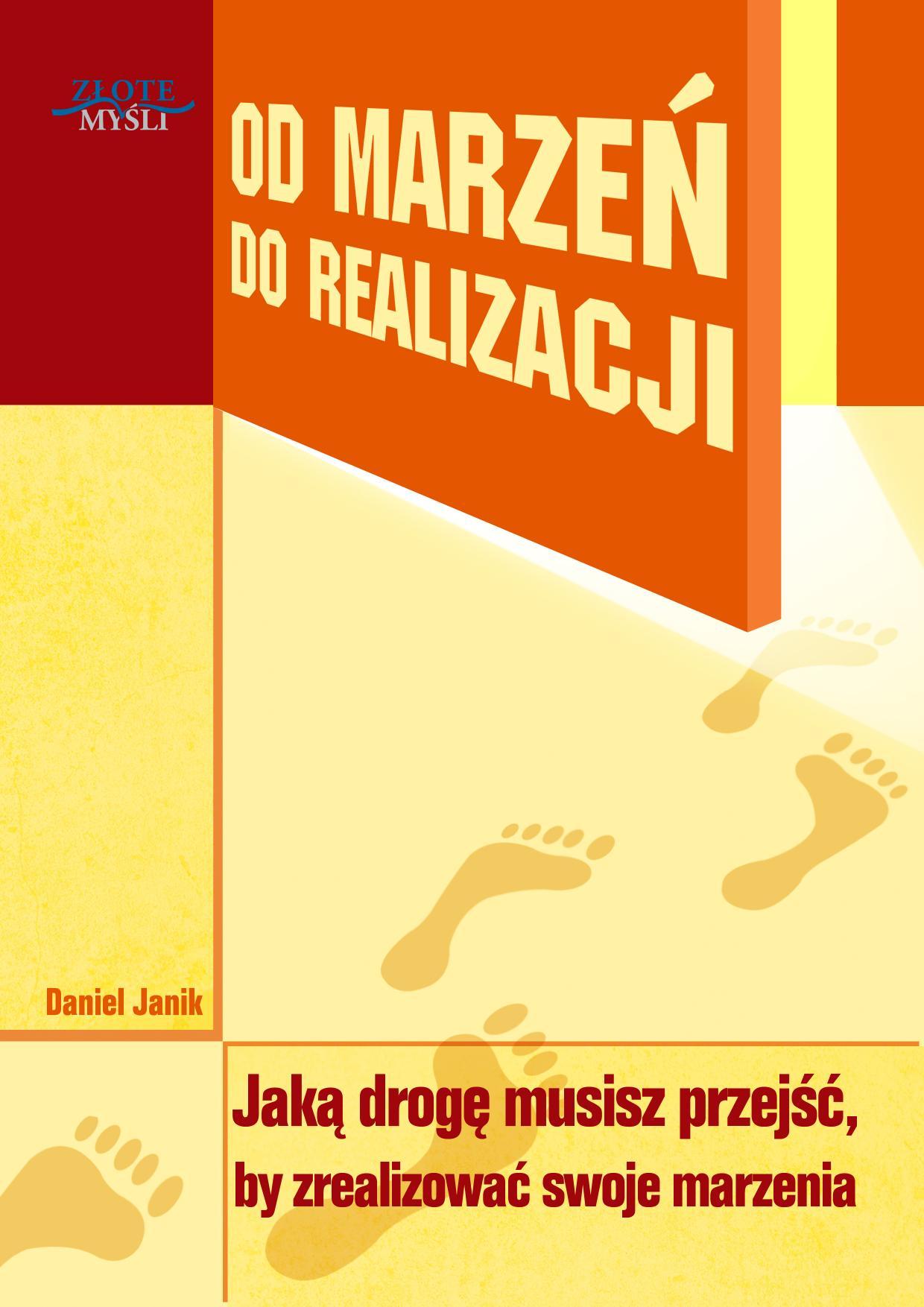 Daniel Janik: Od marzeń do realizacji - okładka