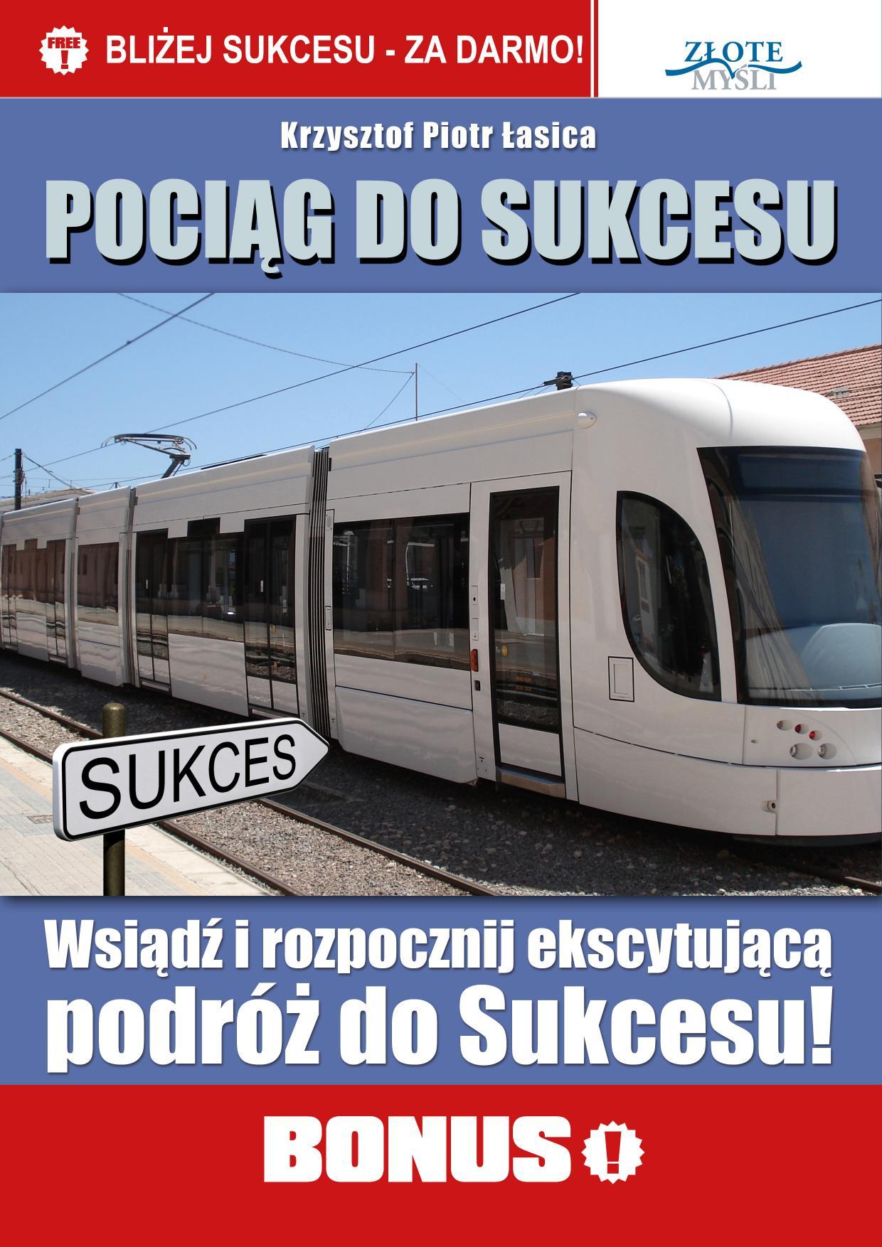 Krzysztof Piotr Łasica: Pociąg do sukcesu - okładka