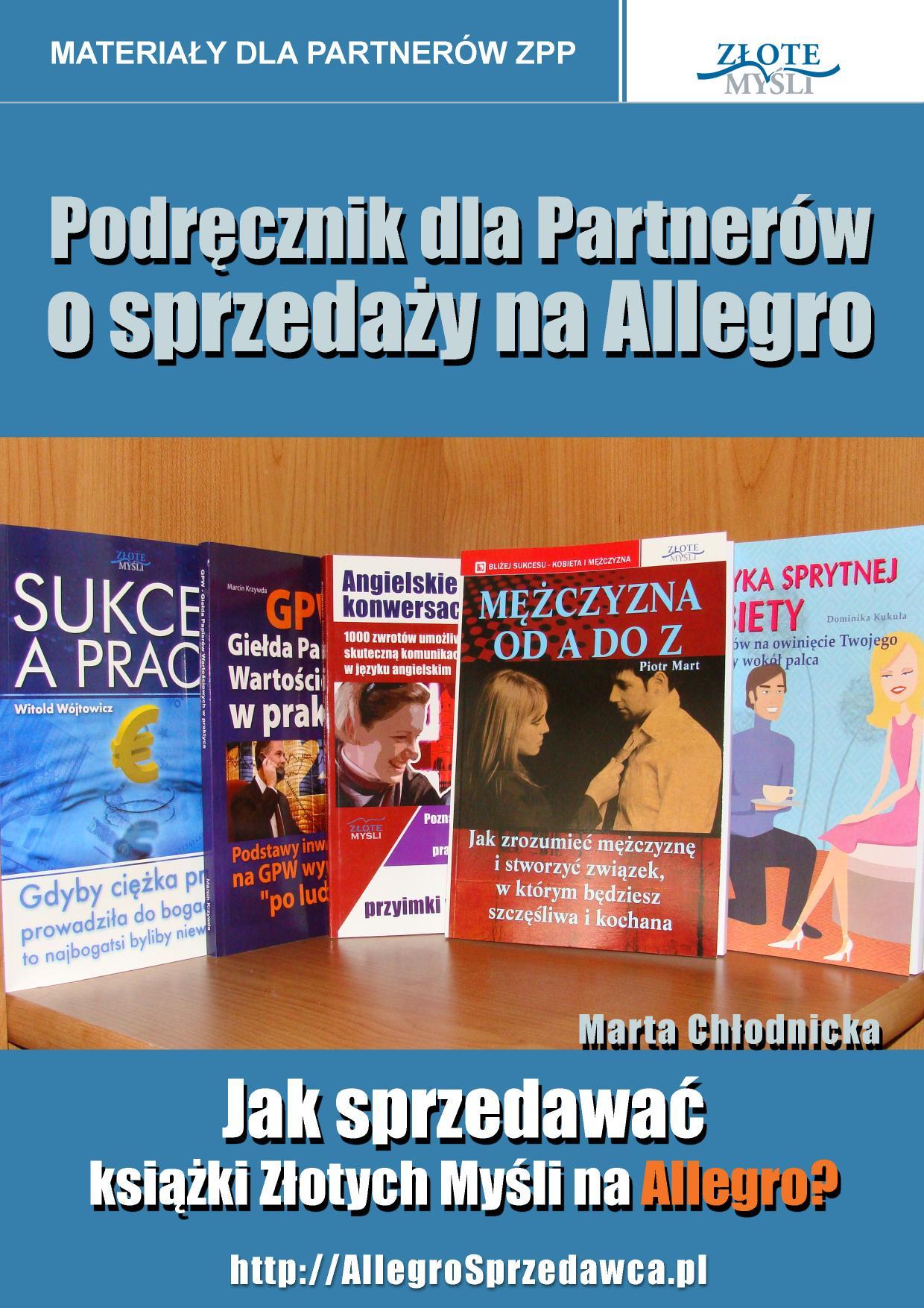 Marta Chłodnicka: Podręcznik dla Partnerów o sprzedaży na Allegro - okładka