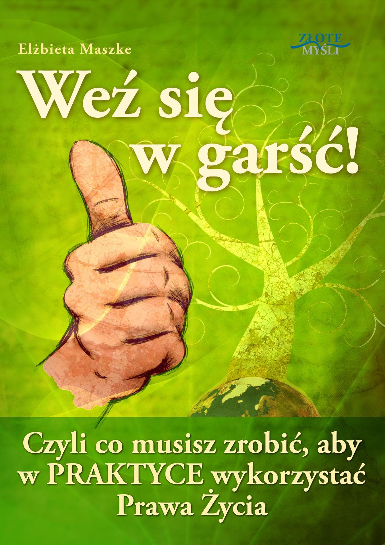 Elżbieta Maszke: Weź się w garść! - okładka