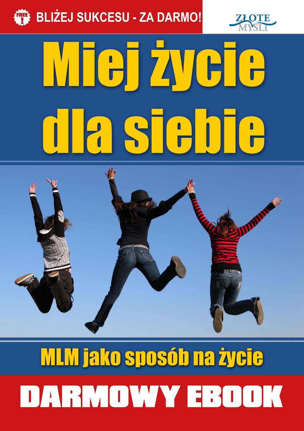 Paweł Szuba: Miej życie dla siebie! - okładka