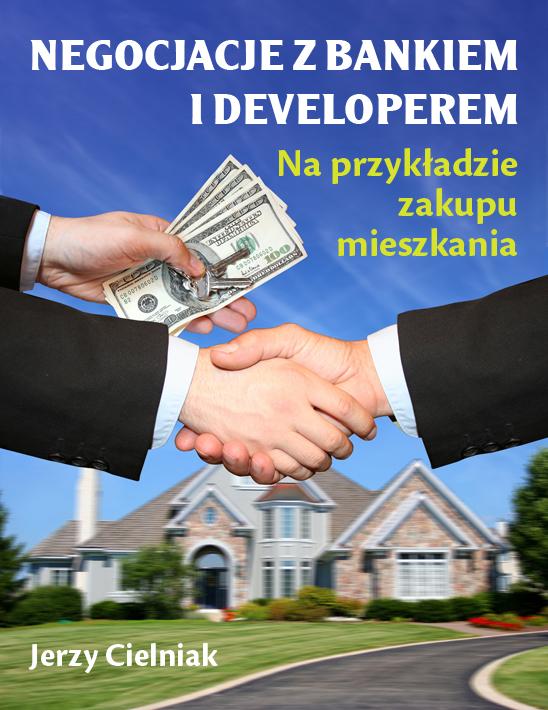 Jerzy Cielniak: Negocjacje z bankiem i developerem - okładka