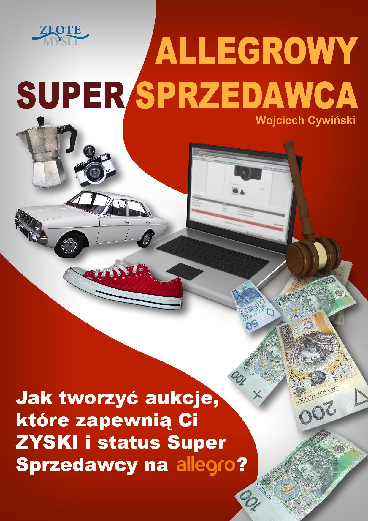 Wojciech Cywiński: Allegrowy Super Sprzedawca - okładka