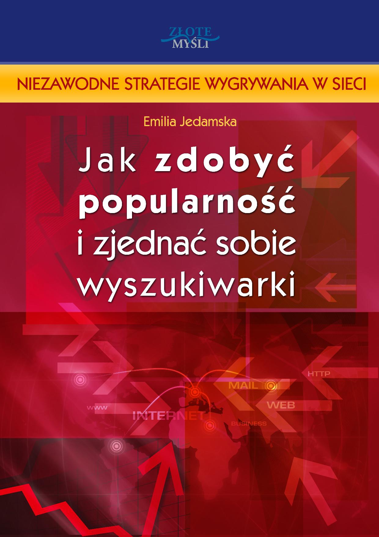 Emilia Jedamska: Jak zdobyć popularność i zjednać sobie wyszukiwarki? - okładka