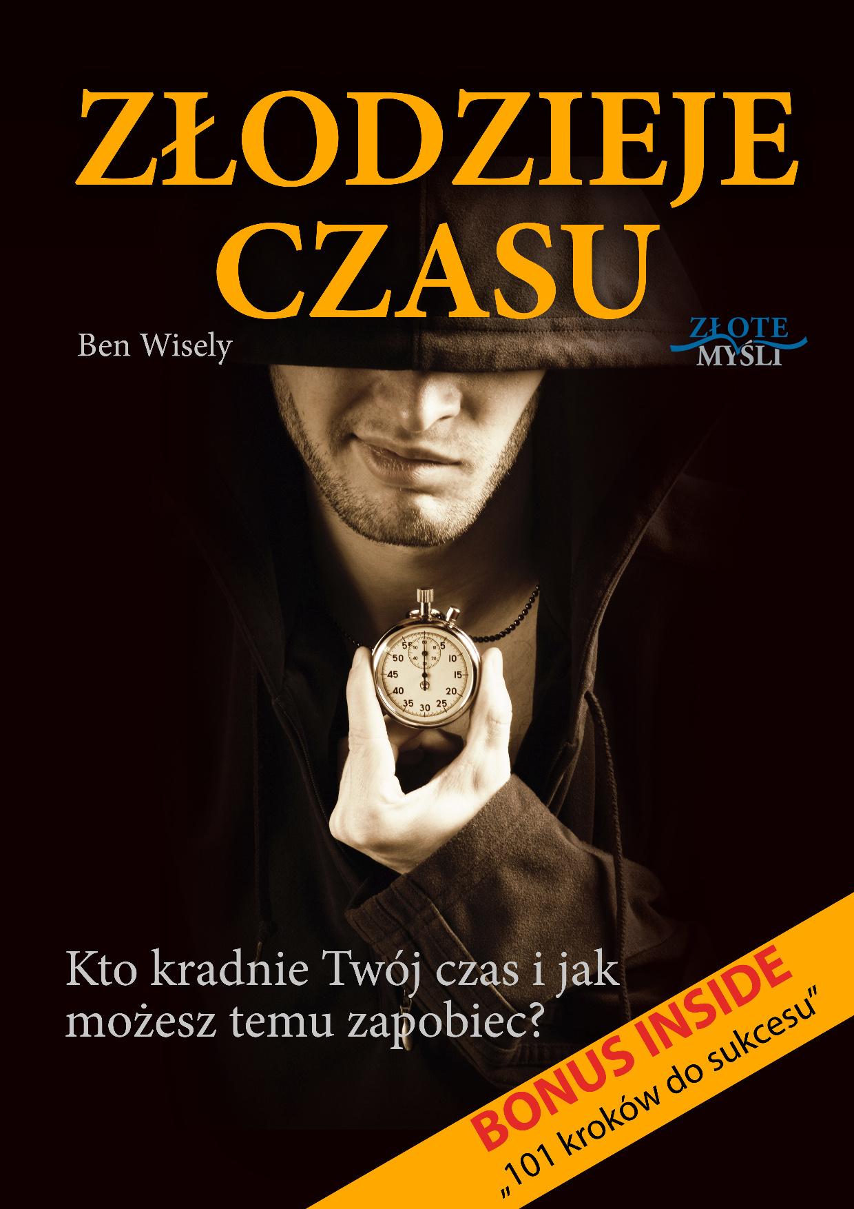 Ben Wisely: Złodzieje czasu - okładka
