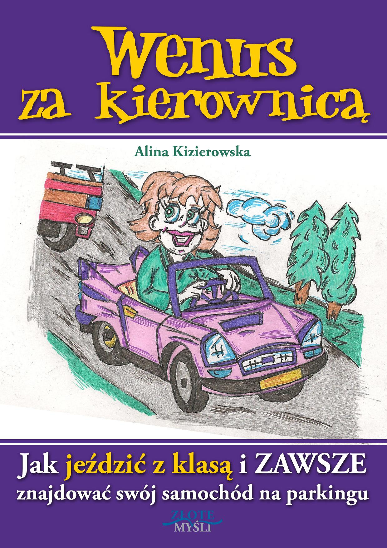 Alina Kizierowska: Wenus za kierownicą - okładka
