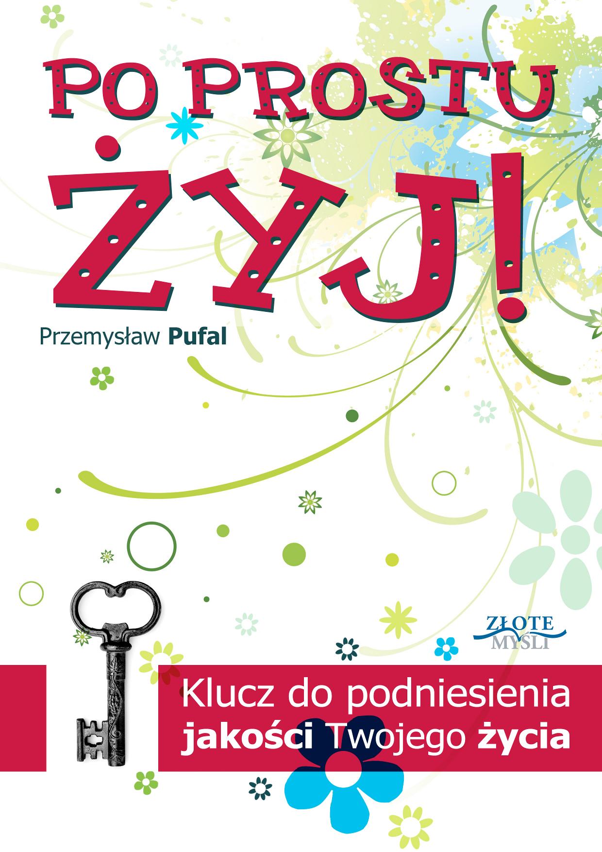 Przemysław Pufal: Po prostu żyj! - okładka