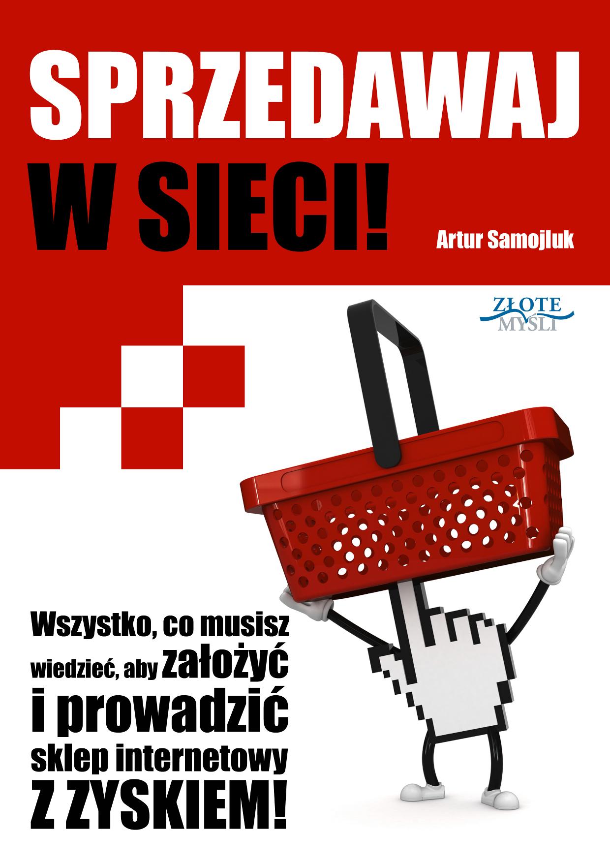 Artur Samojluk: Sprzedawaj w sieci! - okładka