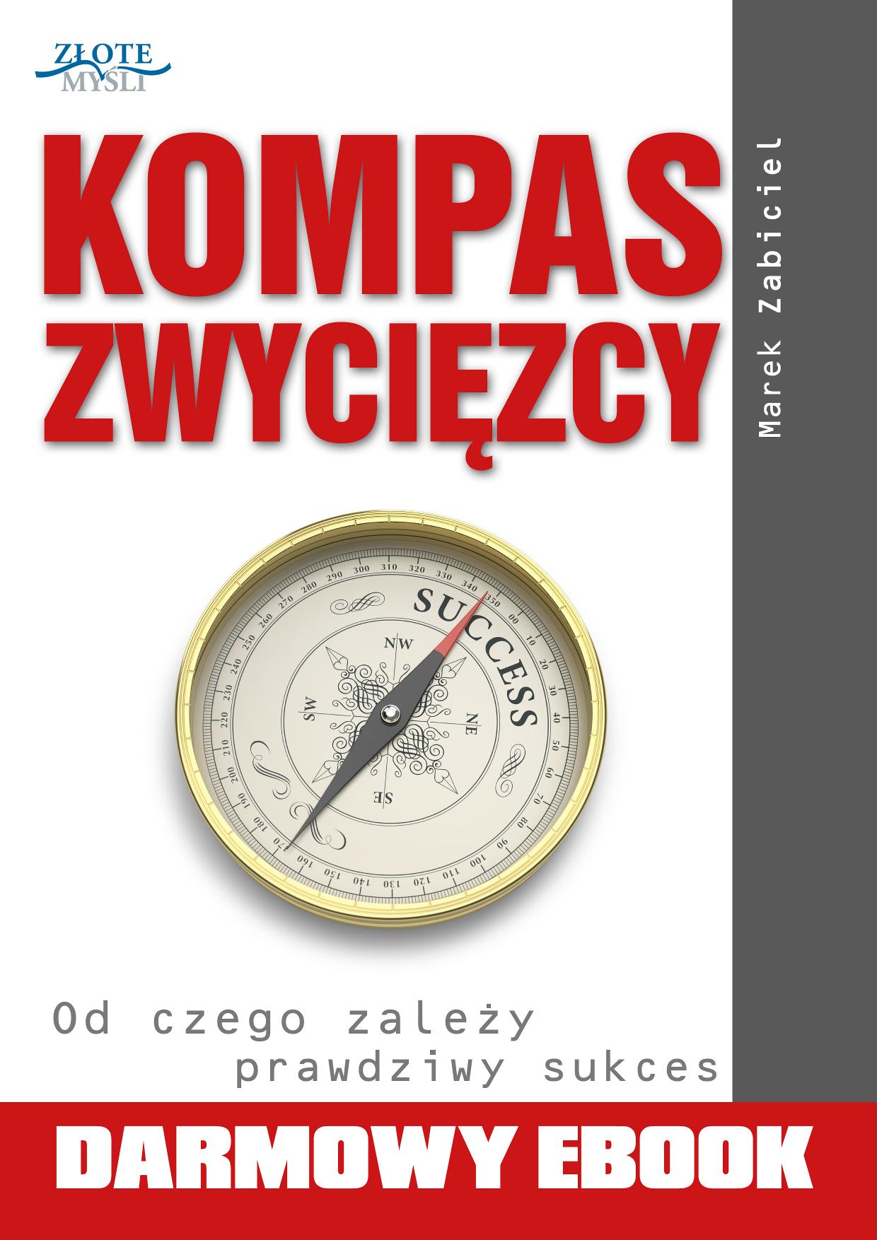 Marek Zabiciel: Kompas zwycięzcy - okładka