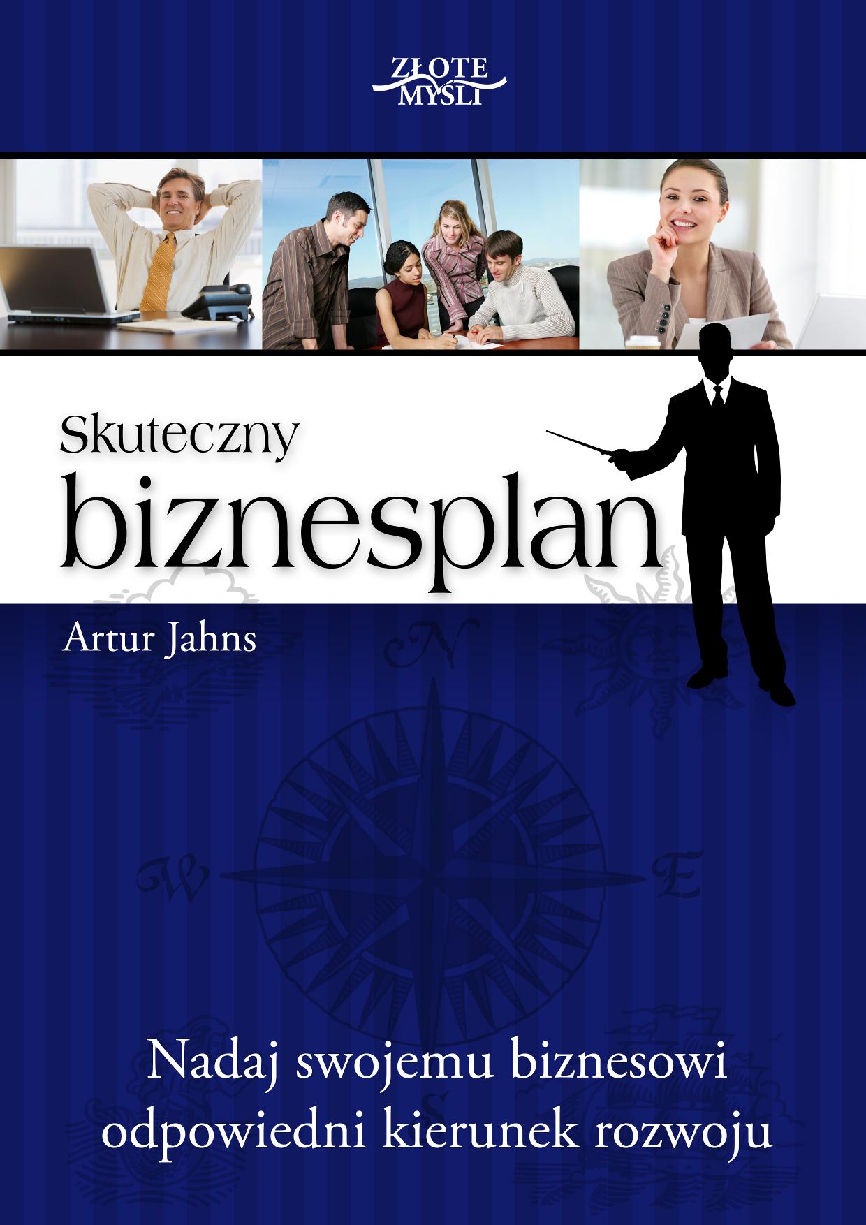 Artur Jahns: Skuteczny biznesplan - okładka