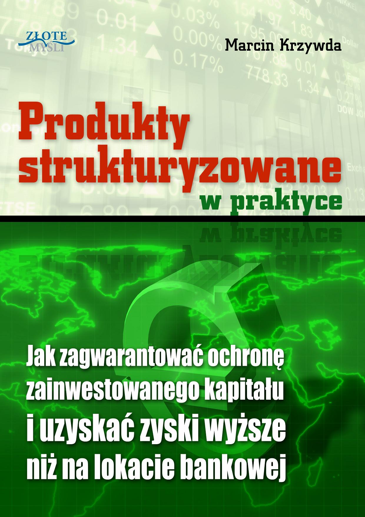 Marcin Krzywda: Produkty strukturyzowane w praktyce - okładka