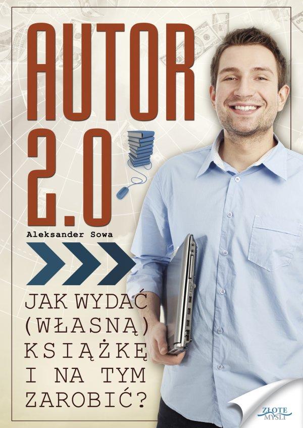 Aleksander Sowa: Autor 2.0 - okładka
