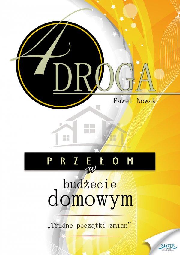 Paweł Nowak: CZWARTA DROGA. Przełom w budżecie domowym. - okładka